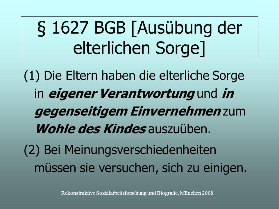 § 1627 BGB [Ausübung der elterlichen Sorge]